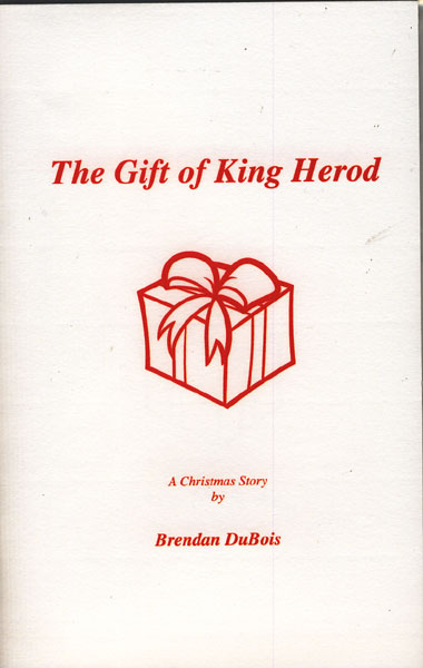 The Gift Of King Herod by  Brendan Dubois