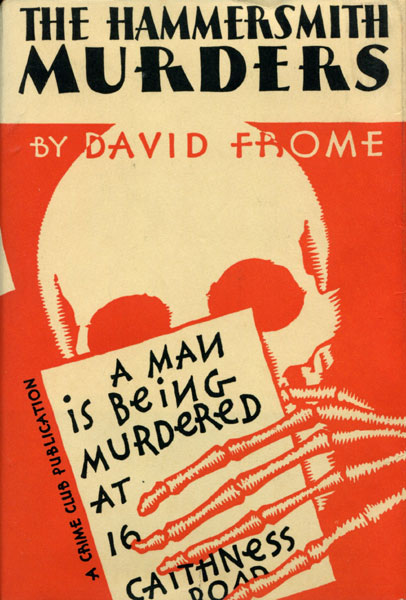 The Hammersmith Murders. by  David. Frome