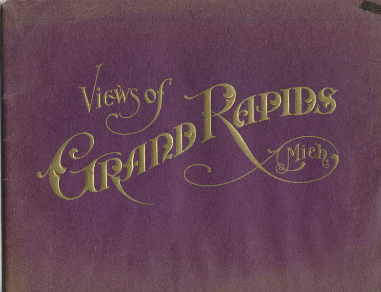 Grand Rapids The Furniture City; Views Of Grand Rapids, Mich by S. H. Knox & Co