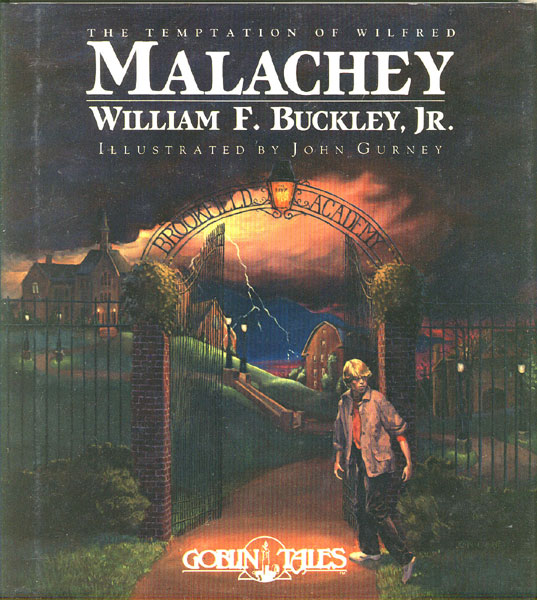 The Temptation Of Wilfred Malachey by  Jr., William F. Buckley