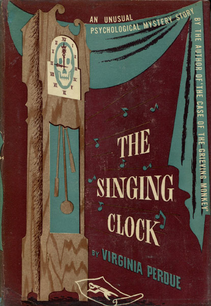 The Singing Clock. by Virginia. Perdue