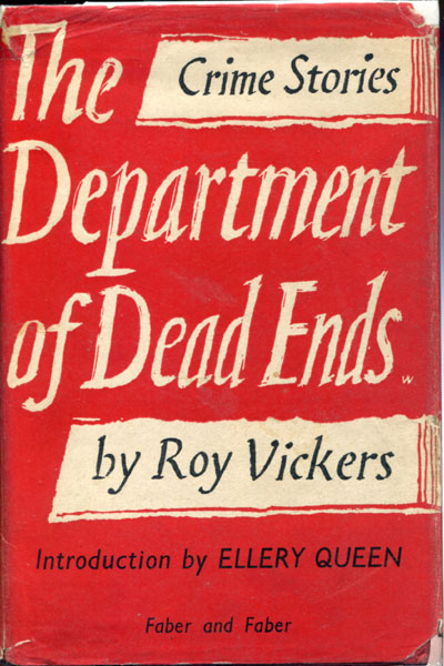 The Department Of Dead Ends. by Roy. Vickers
