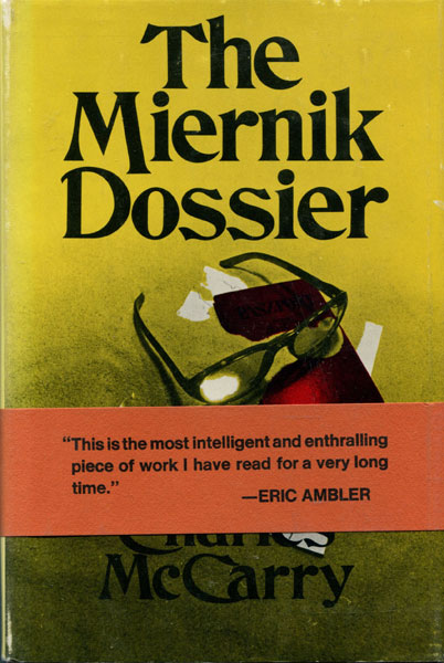 The Miernik Dossier. by Charles. Mccarry