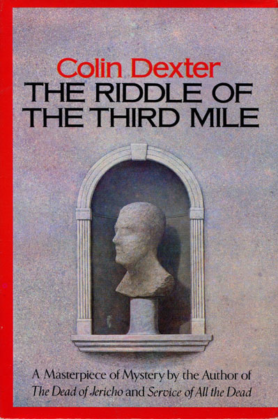 The Riddle Of The Third Mile.  by  Colin. Dexter
