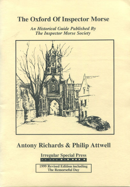 The Oxford Of Inspector Morse. by Antony & Philip Attwell. Richards