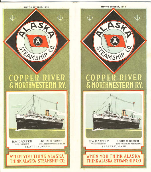 Alaska Steamship Co. Copper River & Northwestern Ry. When You Think Alaska Think Alaska Steamship Co by Alaska Steamship Co.