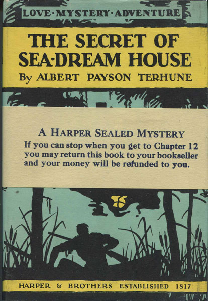 The Secret Of Sea-Dream House. by  Albert Payson. Terhune