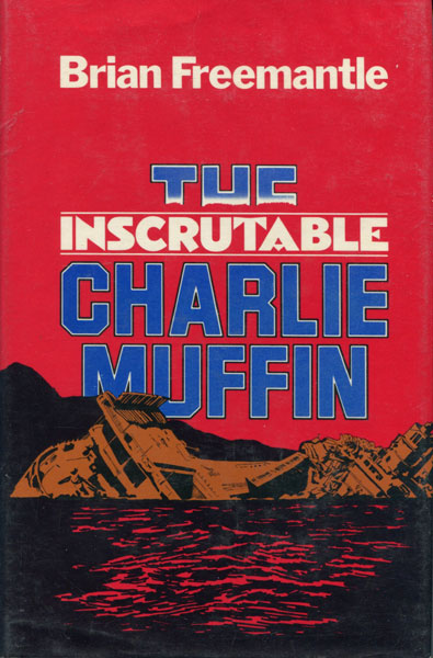The Inscrutable Charlie Muffin. by Brian Freemantle