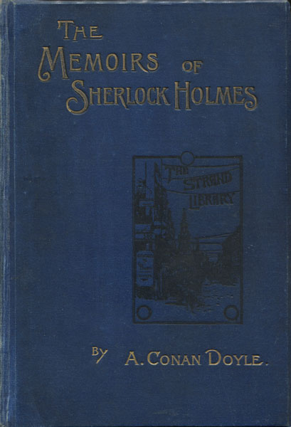 The Memoirs Of Sherlock Holmes by  A. Conan Doyle
