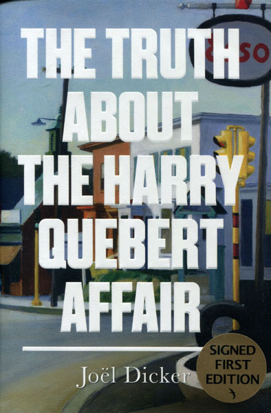The Truth About The Harry Quebert Affair by  Joel Dicker