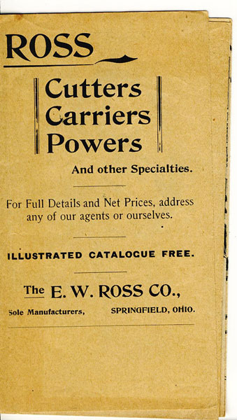 Ross Cutters, Carriers, Powers And Other Specialties. Illustrated Catalogue E.W. Ross Co., Springfield, Ohio