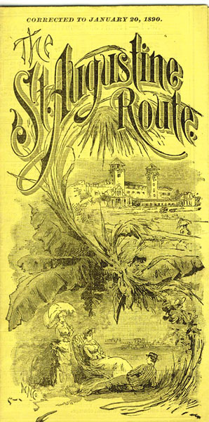 The St. Augustine Route. Corrected To January 20, 1890 Jacksonville, St. Augustine & Halifax River Railway