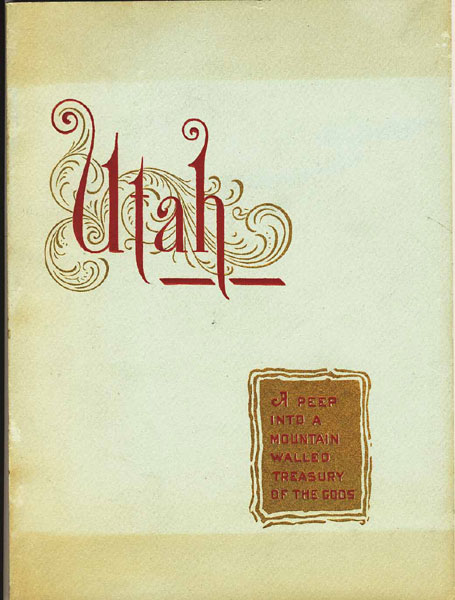 Utah, A Peep Into A Mountain-Walled Treasury Of The Gods by  P Donan