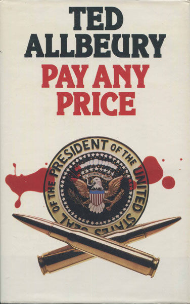 Pay Any Price. by  Ted Allbeury