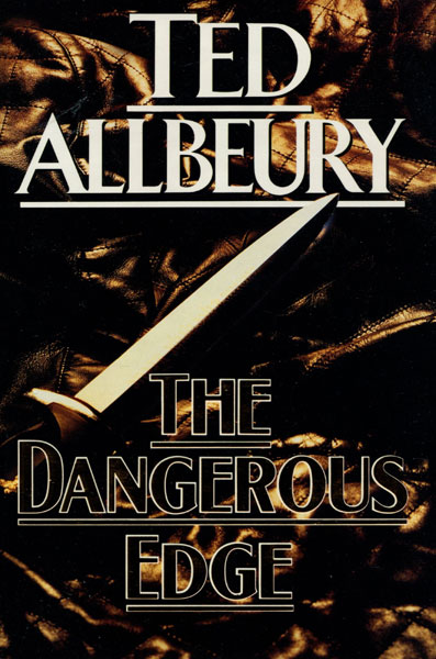 The Dangerous Edge. by  Ted. Allbeury