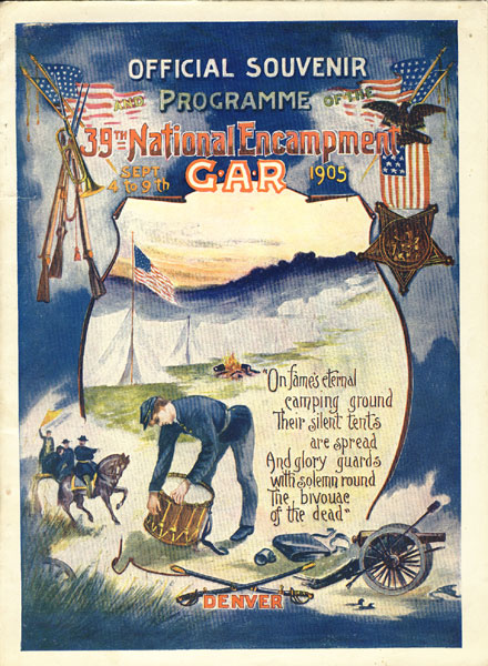 Official Souvenir And Programme Of The 39th National Encampment G.A.R. Sept 4 To 9th, 1905  George W. Cook [Compiled By]