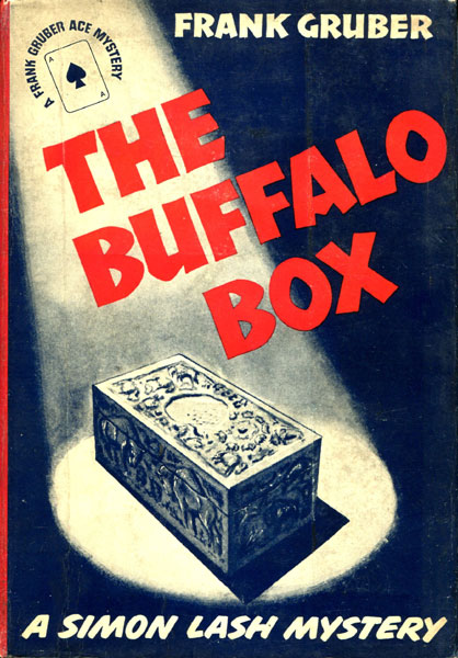 The Buffalo Box. by  Frank. Gruber