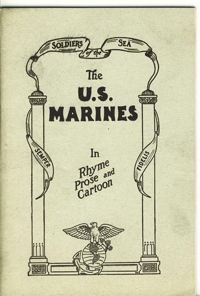 The U S Marines In Rhyme Prose And Cartoon By U S Marine Corps