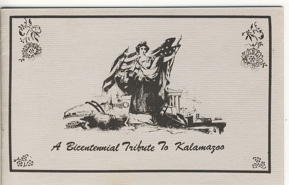 A Bicentennial Salute To Kalamazoo by A-1 Printing