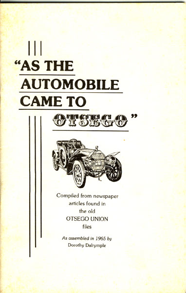 """As The Automobile Came To Otsego"" by Dorothy Dalrymple"