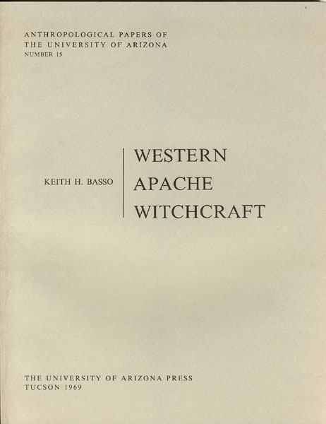 Western Apache Witchcraft by  Keith H Basso