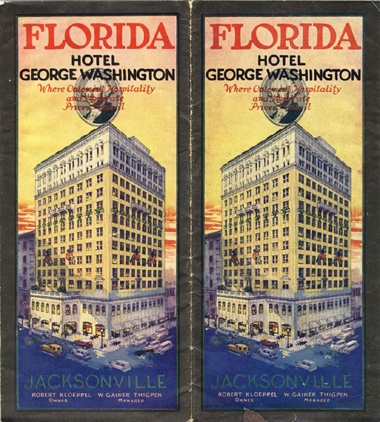 Florida Hotel George Washington Where Colonial Hospitality And Moderate Prices Prevail