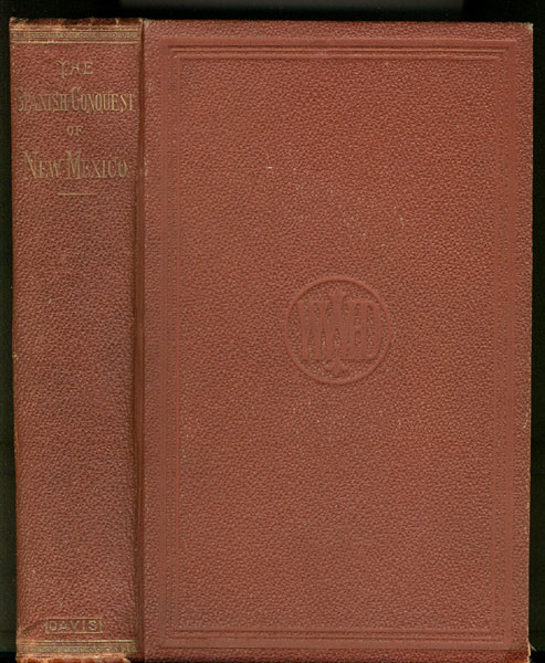 The Spanish Conquest Of New Mexico by  A. M., W. W. H Davis
