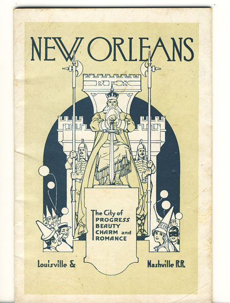 New Orleans. The City Of Progress, Beauty, Charm And Romance Louisville & Nashville Railroad