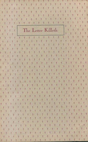 The Letter Killeth. Three Bibliographical Essays For Bibliomaniacs by  Betty Rosenberg