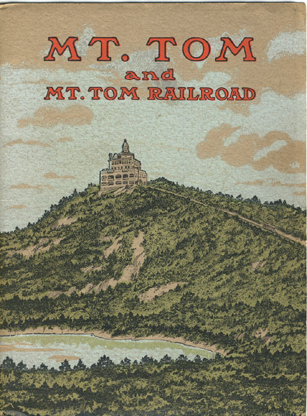 Views On And About Mt. Tom And Of Mt. Tom Railroad Holyoke Street Railway Company