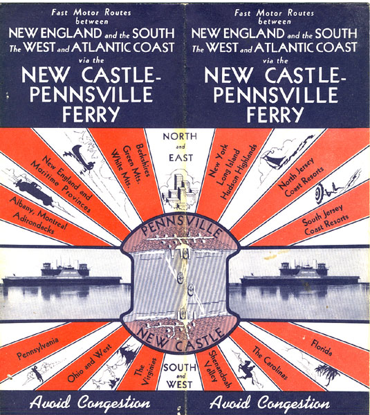 Fast Motor Routes Between New England And The South, The West And Atlantic Coast Via The New Castle-Pennsylvania Delaware-New Jersey Ferry Co