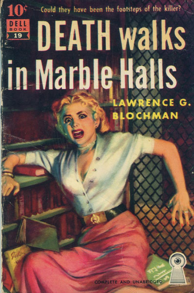 Death Walks In Marble Halls by  Lawrence G Blochman