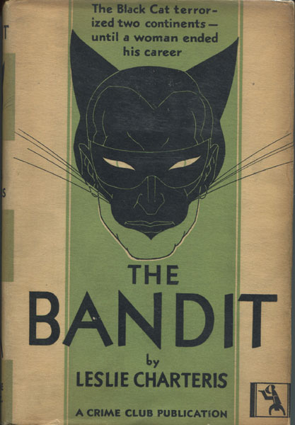 The Bandit. by Leslie. Charteris