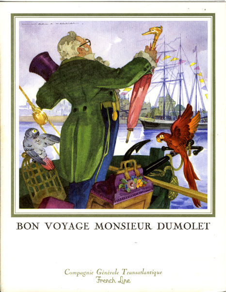 """Bon Voyage Monsieur Dumolet."" Dinner Menu From The Compagne Generale Transatlantique French Line Ship, S.S. France, Dated July 27, 1974"