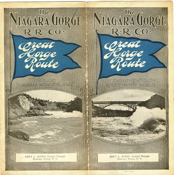 "Great Gorge Route. ""Through Niagara's Wonderland."" Most Magnificent Scenic Route In The World by The Niagara Gorge R. R. Co"