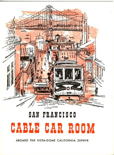 Buffet Menu For The San Francisco Cable Car Room Aboard The Vista-Dome California Zephyr Chicago, Burlington & Quincy, Denver & Rio Grande Western, & Western Pacific Railroads