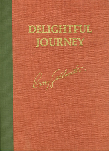 Delightful Journey Down The Green & Colorado Rivers. by  Barry M. Goldwater