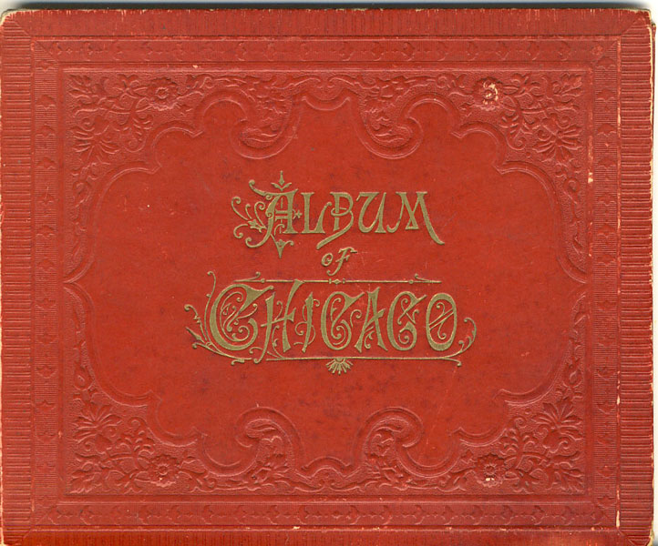 Album Of Chicago by Charles Frey Original Souvenir Albums Of American & Canadian Cities & Sceneries