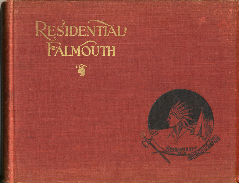 Residential Falmouth ....... Homes, New And Old by Falmouth, Mass Board Of Industry