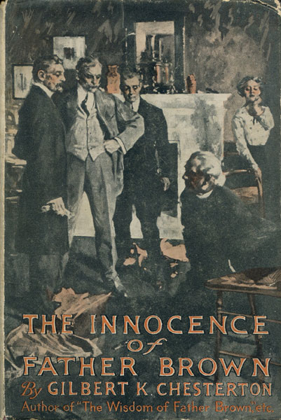 The Innocence Of Father Brown. by G. K. Chesterton