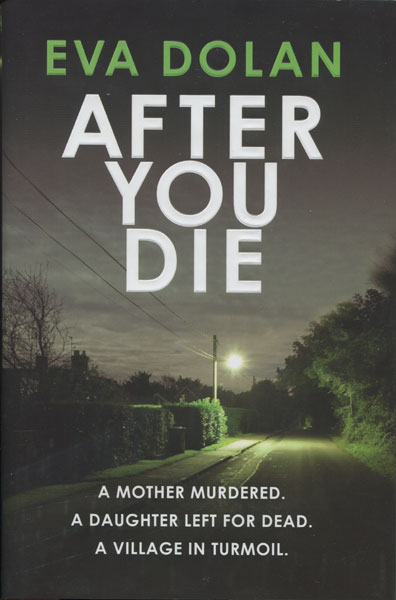 After You Die by  Eva Dolan