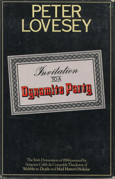 Invitation To A Dynamite Party. by Peter. Lovesey