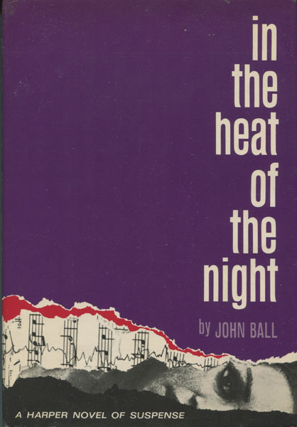 In The Heat Of The Night. by  John. Ball