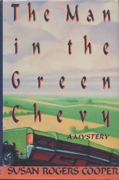 The Man In The Green Chevy. by Susan Rogers. Cooper