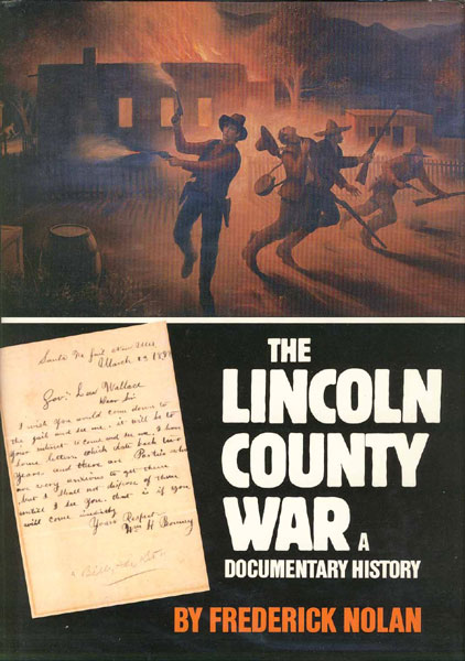 The Lincoln County War. A Documentary History by  Frederick Nolan