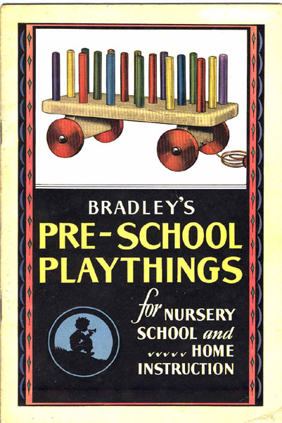 Bradley's Pre-School Playthings For Nursery School And Home Instruction Milton Bradley Company