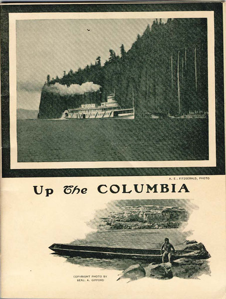 Up The Columbia Compliments Of White Collar Line, C.R. & P.S.N. Co., Portland, Oregon