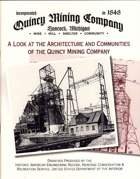 Quincy Mining Company, Hancock, Michigan, Incorporated In ...