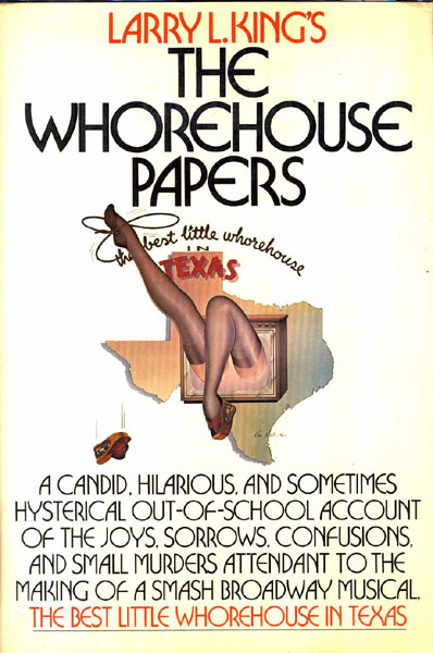 The Whorehouse Papers by Larry L. King