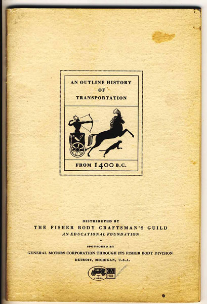 An Outline History Of Transportation  Archibald L. Bouton [Edited By]